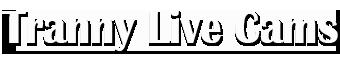 www.trannylivecams.com